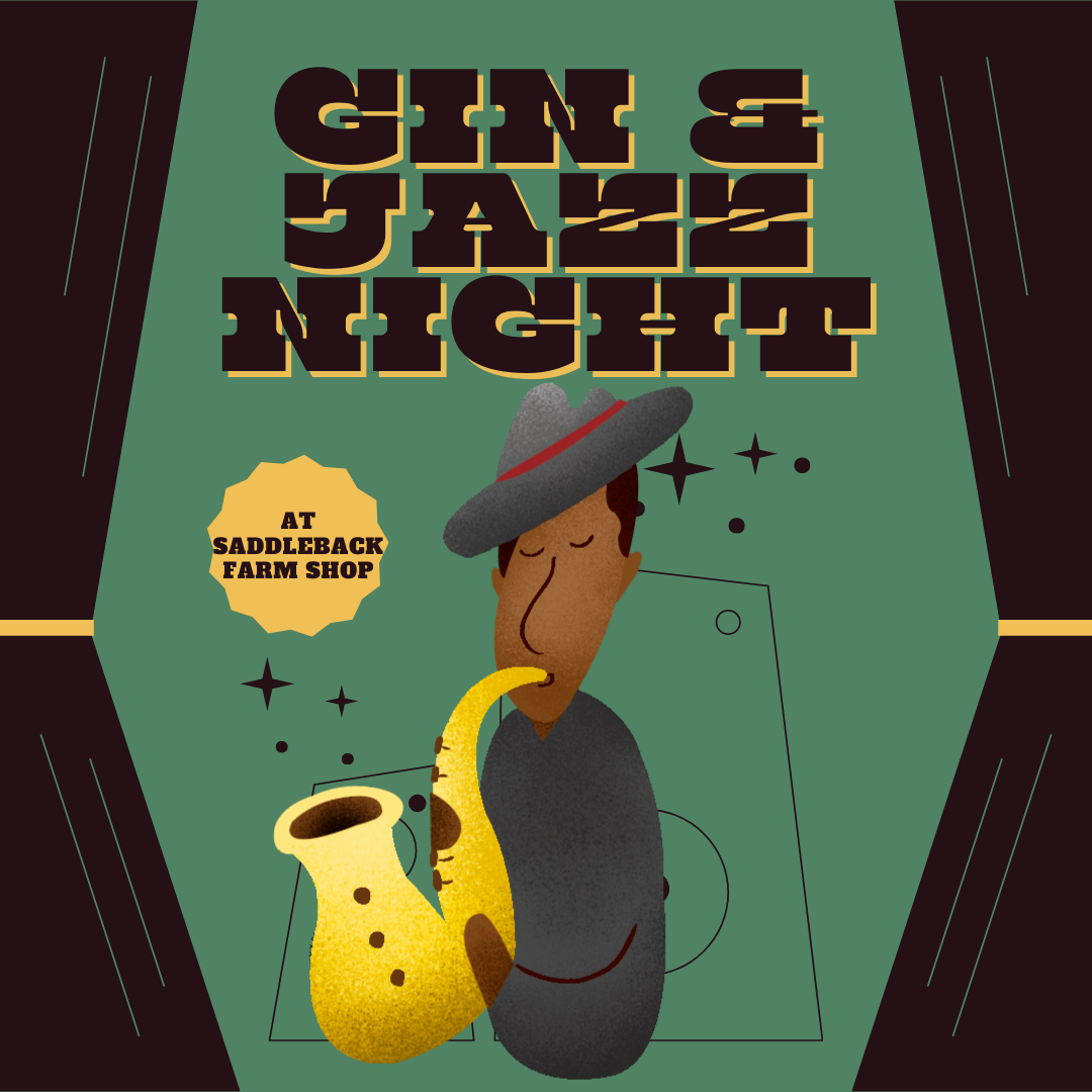 Gin and Jazz Night at Saddleback Farm Shop
